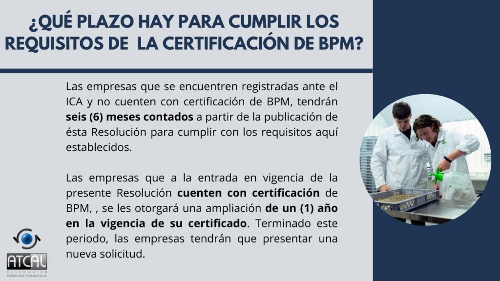 BPM en la elaboración de productos de uso veterinario RESOLUCIÓN 092288 DE 2021: Plazo certificación BPM