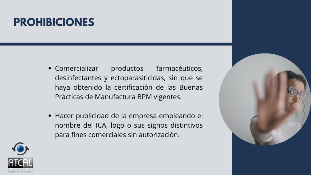 BPM en la elaboración de productos de uso veterinario RESOLUCIÓN 092288 DE 2021: Prohibiciones