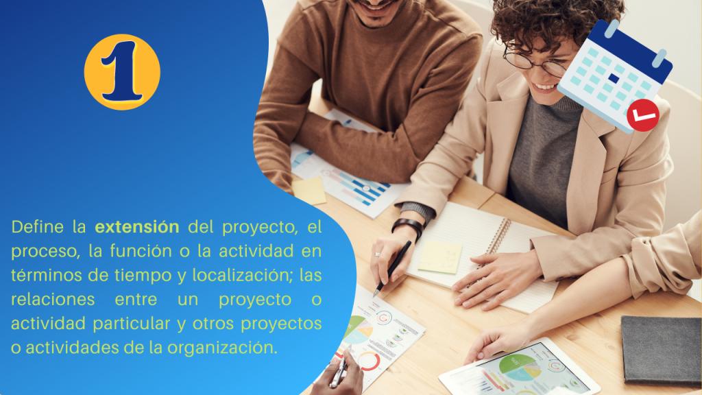 Clave #1 Éxito en la gestión del riesgo:  Definir la extensión del proyecto.