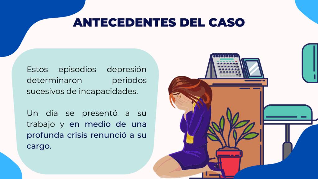 Descripción de la Renuncia laboral por crisis depresiva