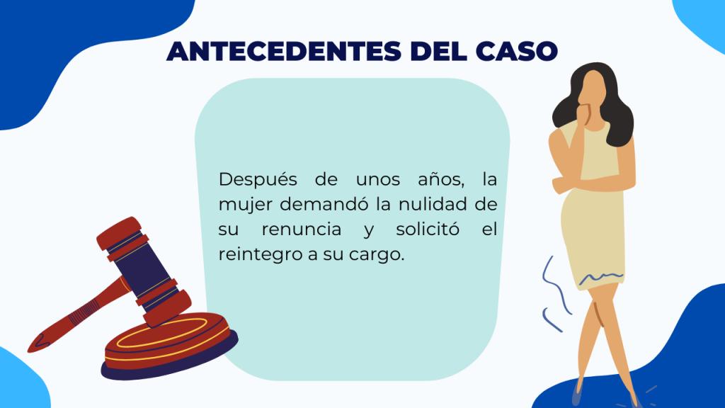 Antecedentes del caso RENUNCIA POR ENFERMEDAD O DISCAPACIDAD MENTAL-solicitud de reintegro a su cargo