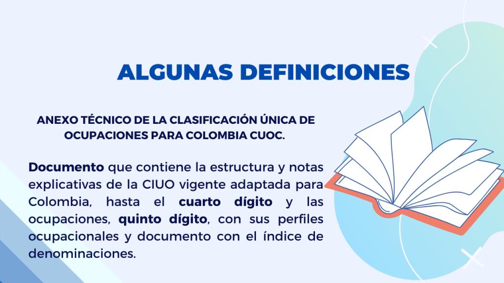 DECRETO 654 DE 2021 CLASIFICACIÓN ÚNICA DE OCUPACIONES PARA COLOMBIA -CUOC Definiciones