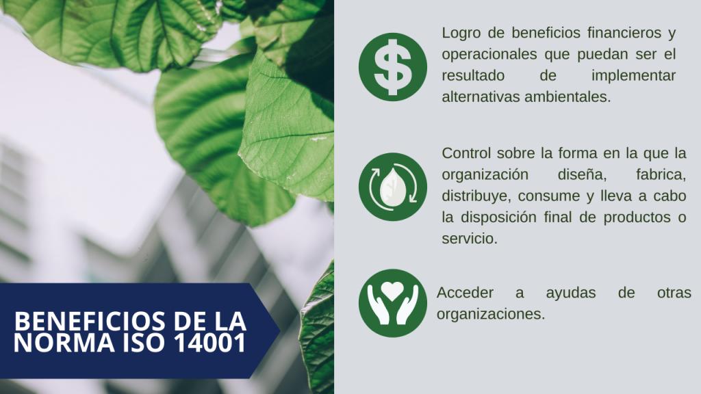 Beneficios de la norma ISO 14001:20145 Sistema de Gestión Ambiental en la empresa