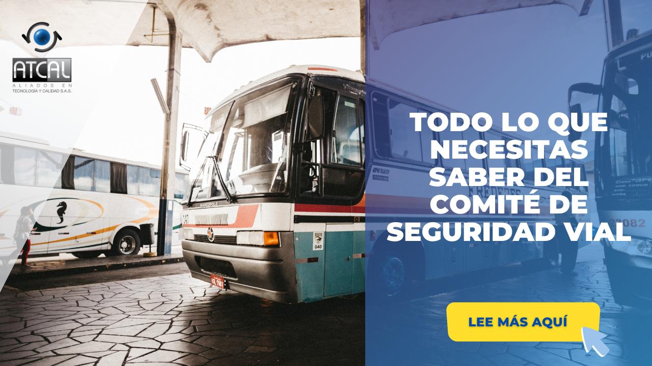 TODO LO QUE NECESITAS SABER SOBRE EL COMITÉ DE SEGURIDAD VIAL