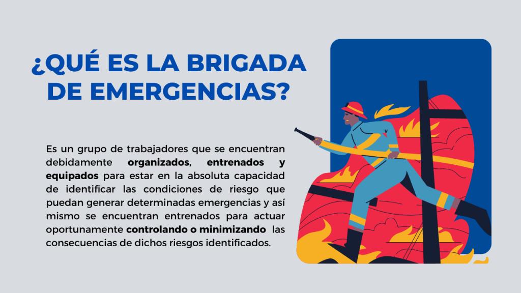¿Qué es la brigada de emergencia?